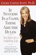 NEW - If Success Is a Game, These Are the Rules: Ten Rules for a Fulfilling Life