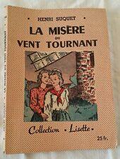 Livre Collection Lisette, La misère du vent tournant Henri Suquet 1947