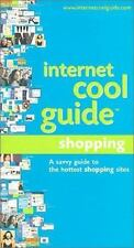 Internet Cool Guide: Online Shopping: A Savvy Guide to the Hottest Shopping Site