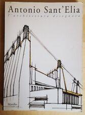 Antonio Sant'Elia - l'architettura disegnata - Marsilio - 1991