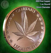 """""""Cannabis - Legalize It"""" 1 oz .999 Copper Round"""