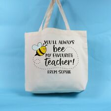 Teacher tote bag | Bee Favourite Teacher | Personalised bag | Thank you gift