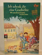 Wir vom Brunnenplatz - Ich schenk dir eine Geschichte - Welttag des Buches 2012