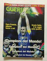 GUERIN SPORTIVO N. 28 DEL 2006 MONDIALI GERMANY 2006 ITALIA CAMPIONE DEL MONDO