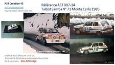 DECALS CALCA 1 43 TALBOT SAMBA N° 71RALLY WRC MONTE CARLO 1985 MONTECARLO
