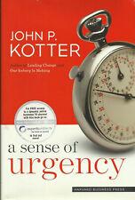 A sense of urgency John Kotter Harvard Business Press 2008