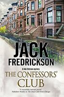 The Confessors Club: A PI mystery set in Chicago
