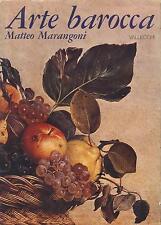 MATTEO MARANGONI ARTE BAROCCA VALLECCHI EDITORI 1973