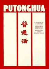 Putonghua: A Practical Course in Spoken Chinese (Language texts)