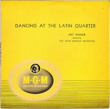 "ART WANER ""DANCING AT THE LATIN QUARTER"" POP LATIN JAZZ 50'S 25 cm MGM 124"