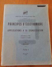 RARE SNCF - PRINCIPES D'ELECTRONIQUE - APPLICATIONS A LA SIGNALISATION - 1961