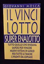 L22> IL VINCI LOTTO SUPER ENALOTTO DI GIOVANNI MOSCA ANNO 1998