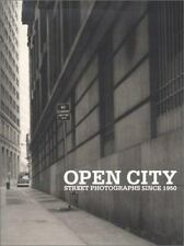 Bowman, Rob / Open City Street Photography Since 1960 First Edition 2001 #138808