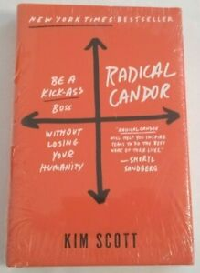 RADICAL CANDOR Be a Kick-Ass Boss by Kim Scott (hardcover)