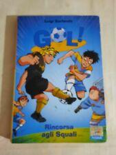 Rincorsa agli Squali [Paperback] Garlando, Luigi and Gentilini, Marco