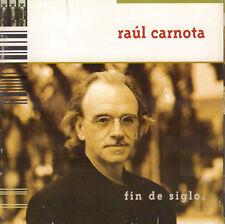 RAUL CARNOTA - FIN DE SIGLO (1999 LATIN MUSIC CD)