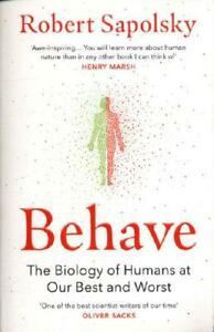 Behave by Robert M. Sapolsky (author)