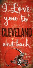 """Cleveland Browns I love you to and Back Wood Sign  NEW 6"""" x 12"""" Wall Decoration"""