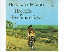 CD BOUDEWIJN DE GROOThoe sterk is de eenzame fietserEX-  ( B2531)