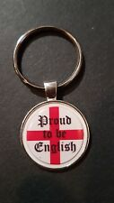 PROUD TO BE ENGLISH ! ST GEORGES CROSS ! LOYALIST QUALITY  METAL KEY RING