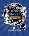 (Good)-Danny Dingle's Fantastic Finds: The Metal-Mobile (Paperback)-Angie Lake-1