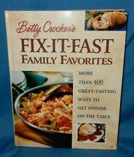 Betty Crocker's Fix-It-Fast Family Favorites over 400 Dinner Recipes 2000 HC