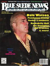 BLUE SUEDE NEWS #96 Winter 2012 DALE WATSON Joe Stampley The Frantics Ponderosa