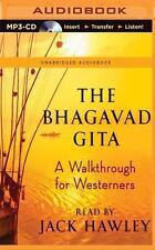 The Bhagavad Gita : A Walkthrough for Westerners (2016, MP3 CD, Unabridged)
