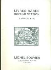 CATALOGUE DE LIVRES RARES ET DE DOCUMENTATION chez Michel BOUVIER N°25