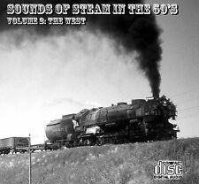 Train Sounds On CD: Sounds Of Steam In The 50s, Volume 2 - The West (Re-release)
