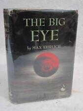 Max Ehrlich THE BIG EYE 1949 Doubleday & Co., NY Science Fiction Book Club