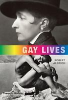 Gay Lives by Robert Aldrich - Thames & Hudson - Like New Condition