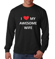 I Love My Awesome Wife Shirt Valentines Day T-Shirt Anniversary Gift Long Sleeve