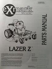 New Listingexmark Lazer Z Zero Turn Commercial Lawn Mower Parts Manual 52 60 72 190000up