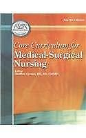 Core Curriculum For Medical-Surgical Nursing  - by Craven
