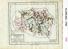 Dépt 03 - XVIII ème Carte de l'Allier Superbe Gravure Cuivre Aquarellée 1792