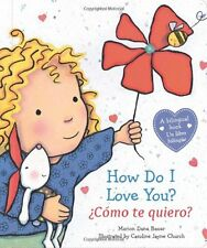 How Do I Love You? / Cmo te quiero? (Spanish and English Edition) by Marion