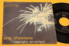 """SERGIO ENDRIGO 7"""" ERA D'ESTATE 1° ST ORIG '60"""