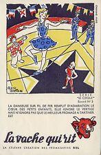 BUVARD / LA VACHE QUI RIT / SERIE LE CIRQUE N° 3