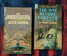 2 Keith Laumer . The Undefeated, The Day Before Forever and Thunderbird S. F.
