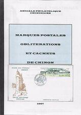 MARQUES POSTALES, OBLITERATIONS et CACHETS de CHINON + Amicale philatélique 1997