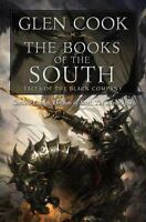 Books of the South: Tales of the Black Company [Shadow Games / Dreams of Steel /