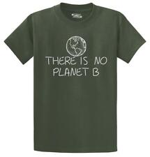 Mens There Is No Planet B T-Shirt Environment Global Warming Politics Earth