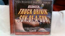 Rare The redneck Heaven Series Redneck Truck Drivin' Son-Of-A-Gun Vol. 1  cd2722