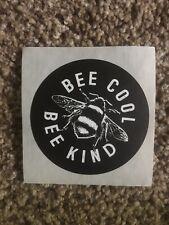 "Sticker - Bee Cool Bee Kind - 3"" X 3"" - Black & White - New!"
