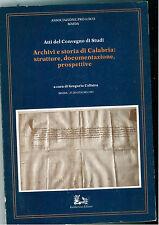 COLISTRA GREGORIO ARCHIVI E STORIA DI CALABRIA MAIDA 1981 RUBBETTINO