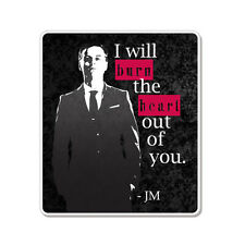 "I Will Burn The Heart Out Of You car bumper sticker decal 5"" x 4"""