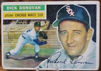 1956 Topps Baseball Card #18 Dick Donovan, Chicago White Sox - VG