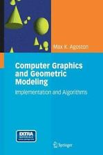 Computer Graphics and Geometric Modeling: Implementation and Algorithms: By M...