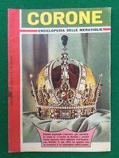 CORONE Enciclopedia delle meraviglie , Suppl. Intrepido n.7/1962